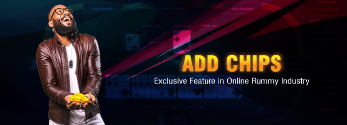 'Add Chips' – Exclusive Feature in Online Rummy Industry