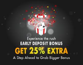Early Deposit Bonus