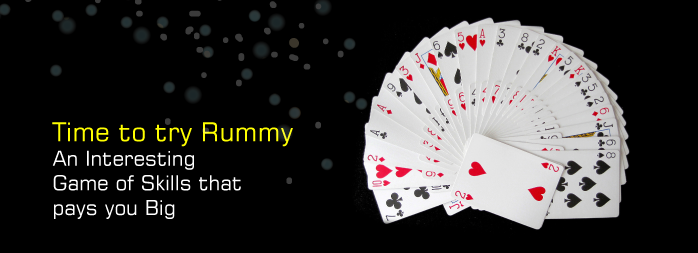 Time to try Rummy – An Interesting Game of Skills that pays you Big